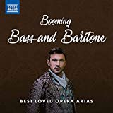 Booming Bass and Baritone: Best Loved Opera Arias
