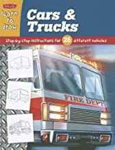 Learn to Draw Cars & Trucks: Learn to Draw and Color 28 Different Vehicles, Step by Easy Step, Shape by Simple Shape! (Learn to Draw Plus)