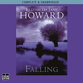 Falling                   By:                                                                                                                                 Elizabeth Jane Howard                               Narrated by:                                                                                                                                 Alan Bates,                                                                                        Diana Quick                      Length: 12 hrs and 41 mins     19 ratings     Overall 4.2