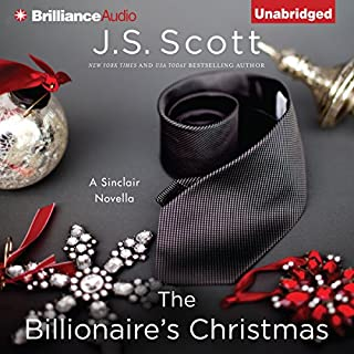 The Billionaire's Christmas                   By:                                                                                                                                 J. S. Scott                               Narrated by:                                                                                                                                 Elizabeth Powers                      Length: 3 hrs and 21 mins     107 ratings     Overall 4.4