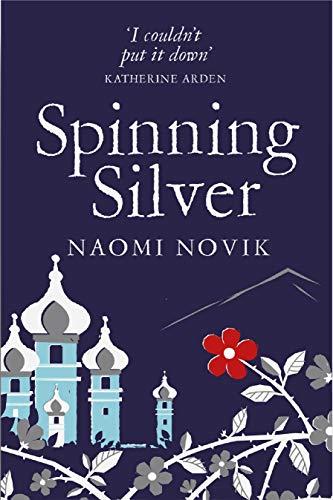 Buchseite und Rezensionen zu 'Spinning Silver' von Naomi Novik