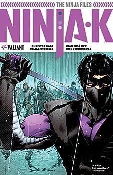 Ninja-k Vol. 1: The Ninja Files Vol. 1 by [Christos N. Gage, Trevor Hairsine, Tomás Giorello, Ariel Olivetti, Juan Jose Ryp, Roberto De la Torre]