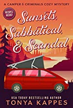 Sunsets, Sabbatical and Scandal: A Camper and Criminals Cozy Mystery Series Book 10 (A Camper & Criminals Cozy Mystery Series)