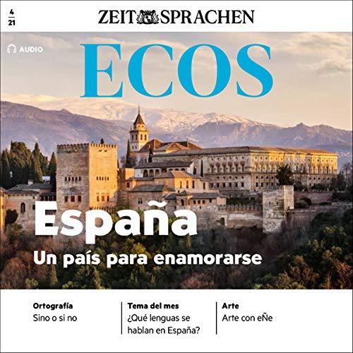Ecos Audio - España, un país para enamorarse. 4/2021 Titelbild