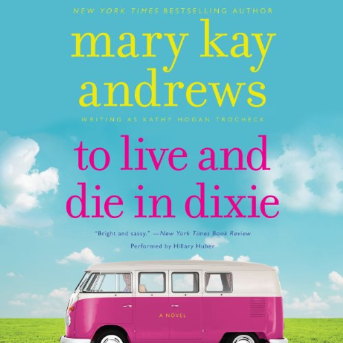 To Live and Die in Dixie audiobook cover art