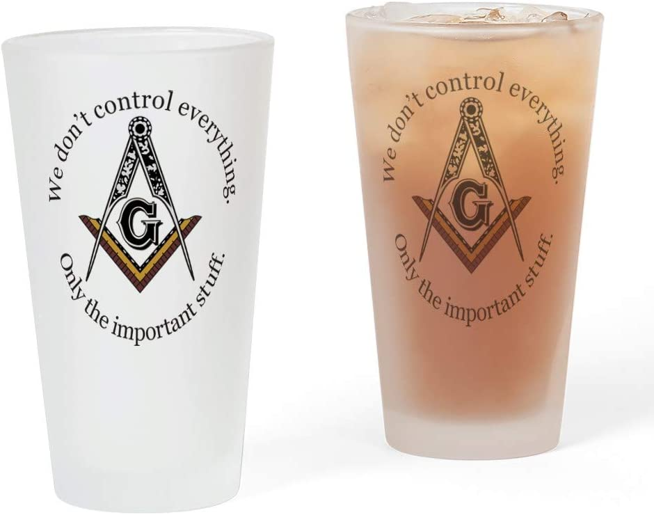 free CafePress We Max 53% OFF Don't Control Everything Pint Drinkin oz. Glass 16