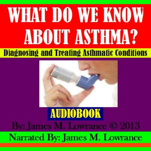 What Do We Know about Asthma? cover art