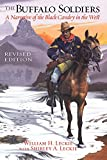 The Buffalo Soldiers: A Narrative of the Black Cavalry in the West, Revised Edition