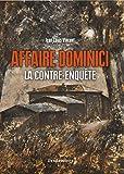 Affaire Dominici - La contre-enquête