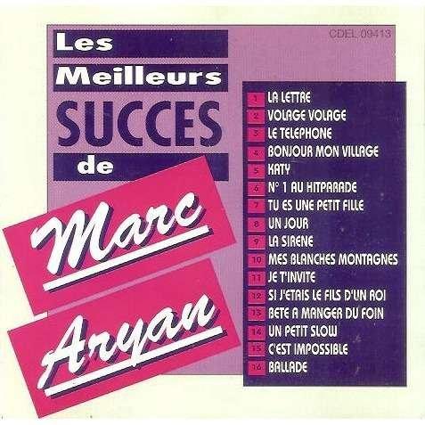 Les Meilleurs Succès De Marc Aryan
