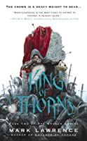 King of Thorns (The Broken Empire) by Mark Lawrence(2013-07-30)