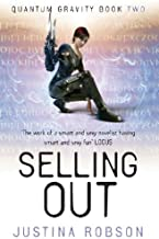 Selling Out: Quantum Gravity Book Two