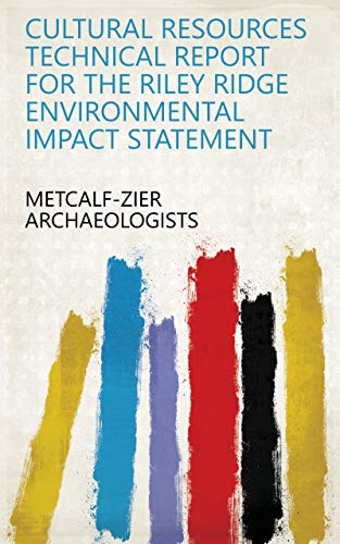 Cultural resources technical report for the Riley Ridge environmental impact statement (English Edition)