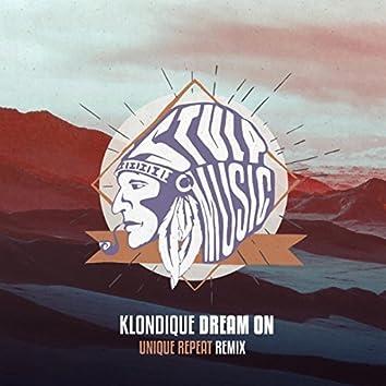 Dream On (Unique Repeat Remix)
