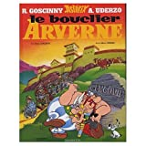 Asterix et le Bouclier d'Arverne (French Language Edition of Asterix and the Chieftan's Shield) - French & European Pubns - 01/10/1992