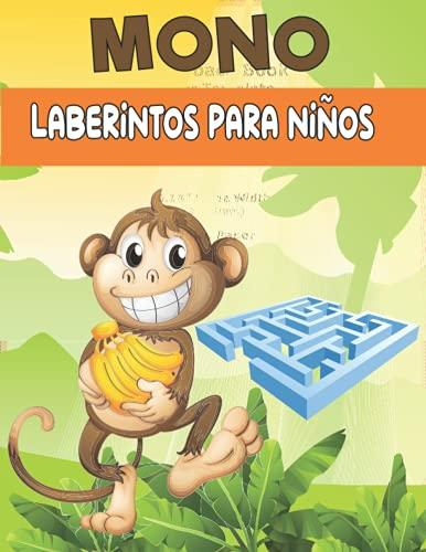 MONO Laberintos para niños: Cuaderno De Laberintos Para Niños A Partir De 5 Años