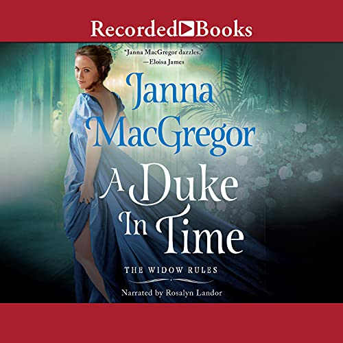 A Duke in Time Audiobook By Janna MacGregor cover art