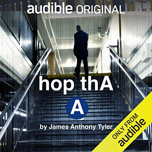 hop thA A Audiobook By James Anthony Tyler cover art