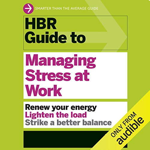 Couverture de HBR Guide to Managing Stress at Work