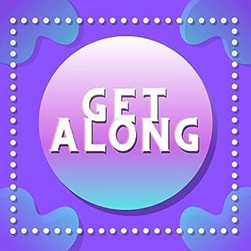 Get Along (feat. Kenji Dustin)