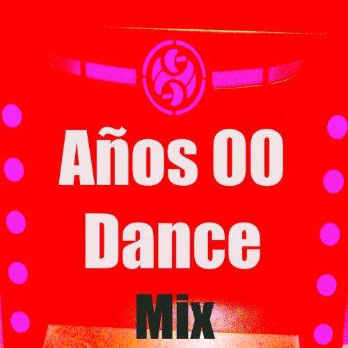 Años 00 Dance (Mix)