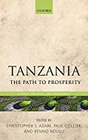 Tanzania: The Path to Prosperity (Africa: Policies for Prosperity)