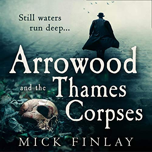 Arrowood and the Thames Corpses Titelbild