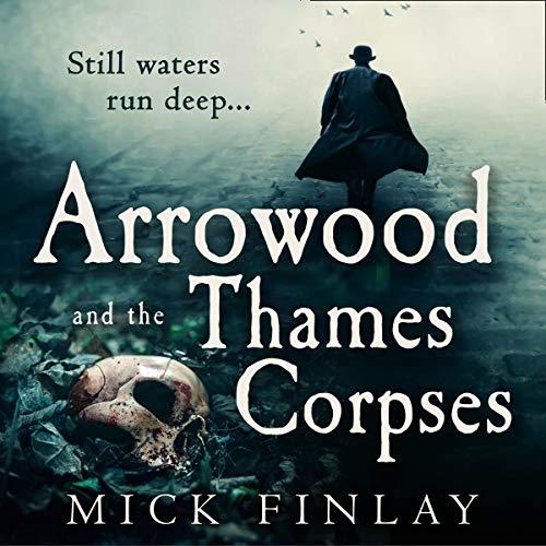 Couverture de Arrowood and the Thames Corpses