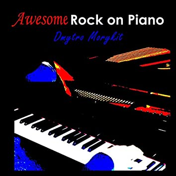 Awesome Rock on Piano