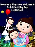 Nursery Rhymes Volume 8 by Little Baby Bum - Lullabies