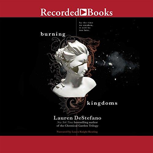 Burning Kingdoms Audiobook By Lauren DeStefano cover art