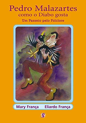 Pedro malazartes como o diabo gosta: um passeio pelo folclore