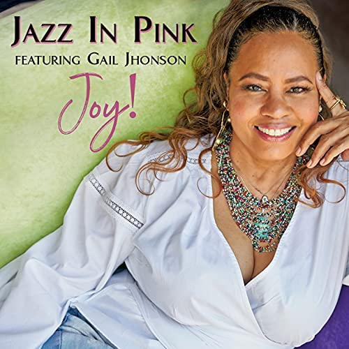 Jazz in Pink feat. Gail Jhonson
