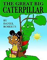 The Great Big Caterpillar