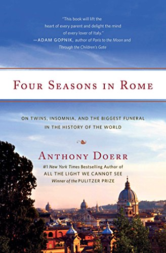 Four Seasons in Rome: On Twins, Insomnia, and the Biggest Funeral in the History of the World