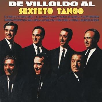De Villoldo al Sexteto Tango