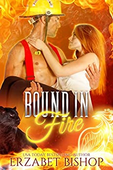 Bound in Fire: A Phoenix Shifter Paranormal Romance by [Erzabet Bishop]