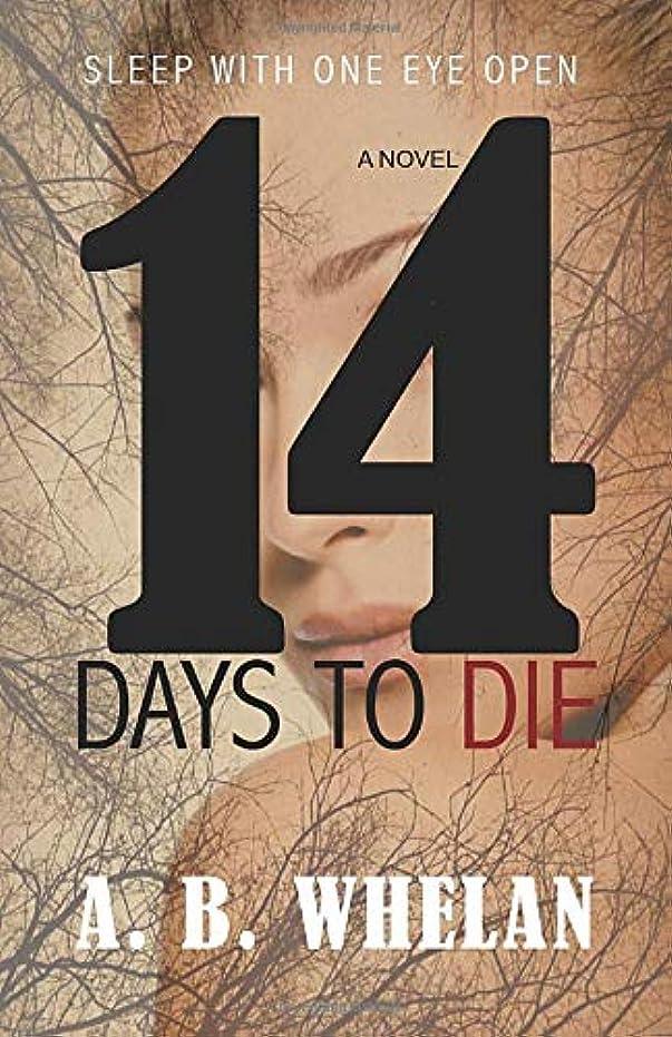 企業ペネロペさておき14 Days to Die