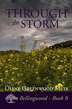 Through the Storm - Book #8 of the Bellingwood