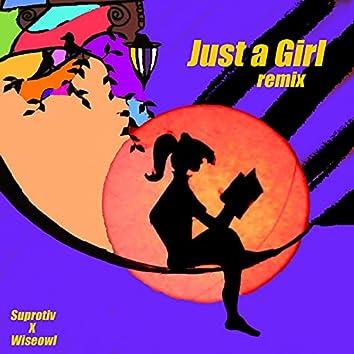Just a Girl (Remix)