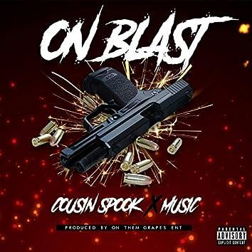 On Blast (feat. Music)
