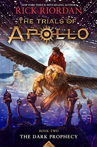 The Dark Prophecy (Trials of Apollo, the Book Two): 2