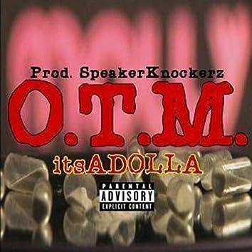 Itsadolla O.T.M (feat. Kent55kbabi, Speaker Knockerz)