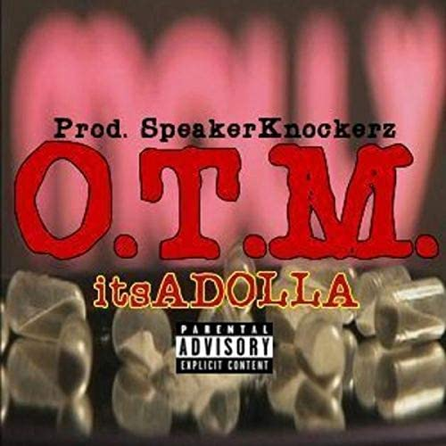 itsADOLLA feat. Kent55kbabi & Speaker Knockerz