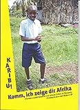 Fotobuch-Kino: Karibu! Komm, ich zeige dir Afrika. Florian erzählt Kindern von seinem Leben in Tansania. - Holm Schüler