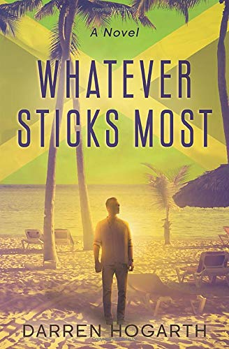 Book: Whatever Sticks Most by Darren Hogarth