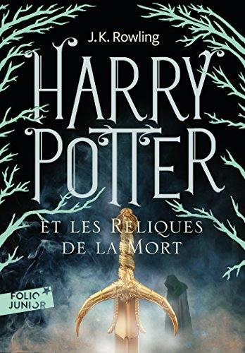 Harry Potter Vii Harry Potter Et Les Reliques De La Mort