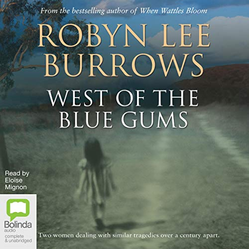 West of the Blue Gums audiobook cover art