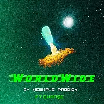 WorldWide (feat. Chan$e)