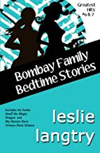 Bombay Family Bedtime Stories: a Greatest Hits Mysteries short story collection (Volume 6)